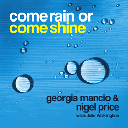 Georgia Mancio music - Come Rain come shine