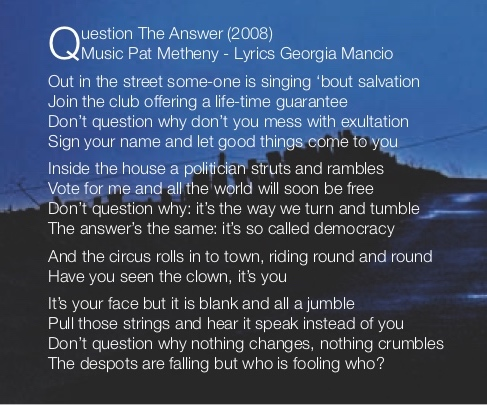 Question The Answer (music Pat Metheny)