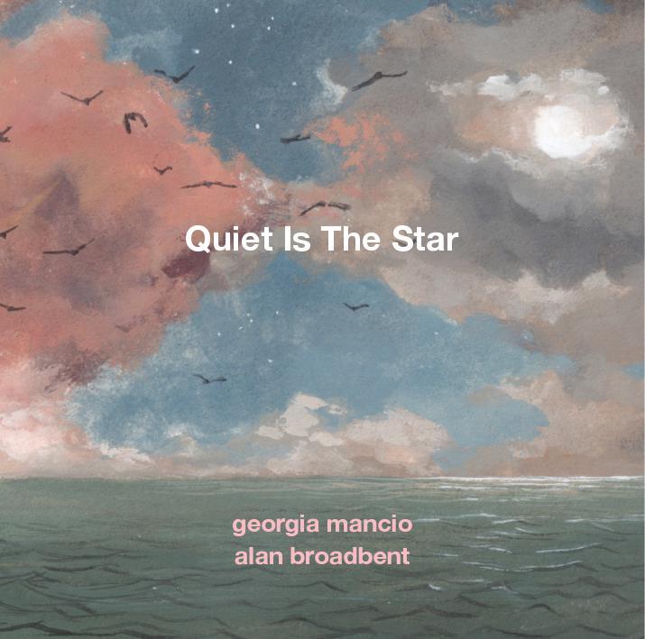 Quiet Is The Star: album cover