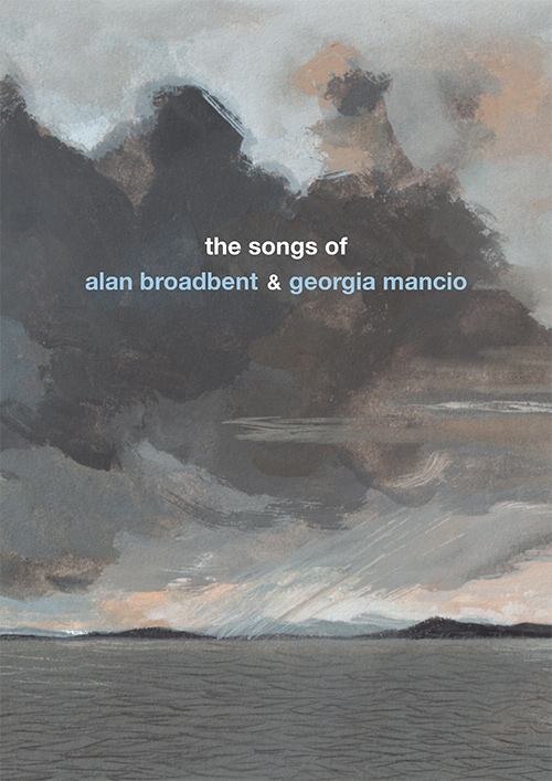 The Songs of Alan Broadbent and Georgia Mancio: bookcover